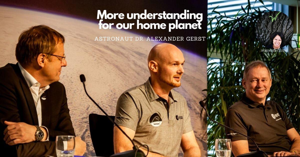 Beitragsbild Alexander Gerst More understanding for our home planet