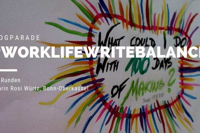 Blogparade #WorkLifeWriteBalance