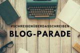 Blog-Parade: #SchreibenüberdasSchreiben