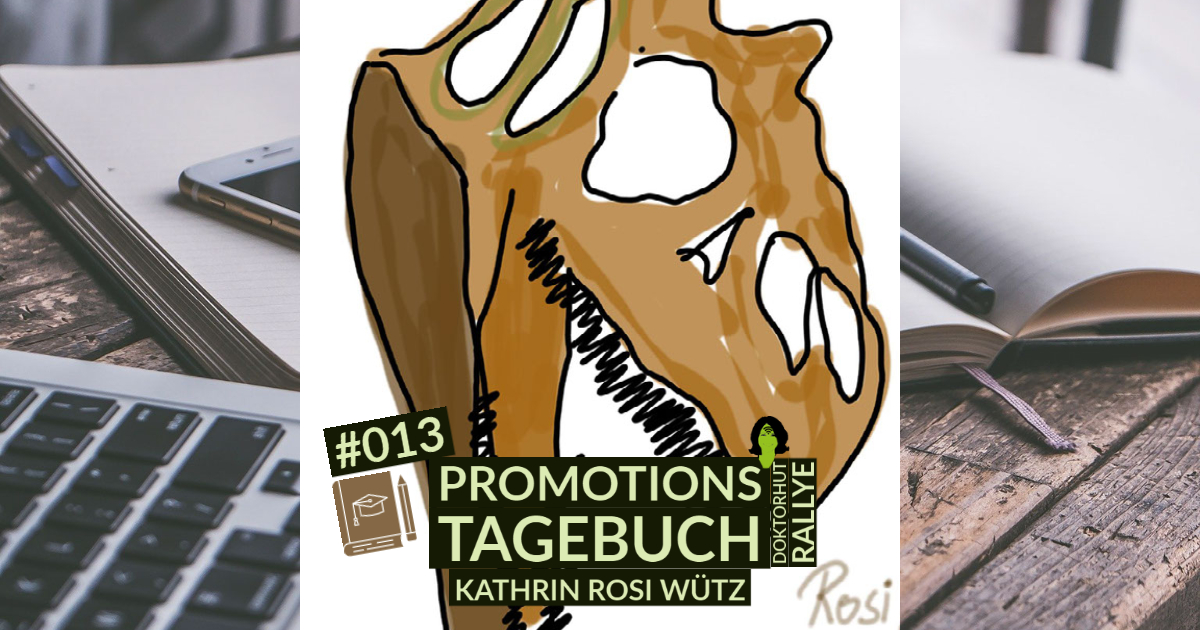PromotionsTagebuch Eintrag #013