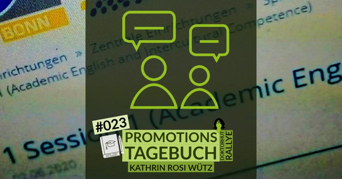 Beitragsbild Kathrin Rosi Würtz Promotionstagebuch English please