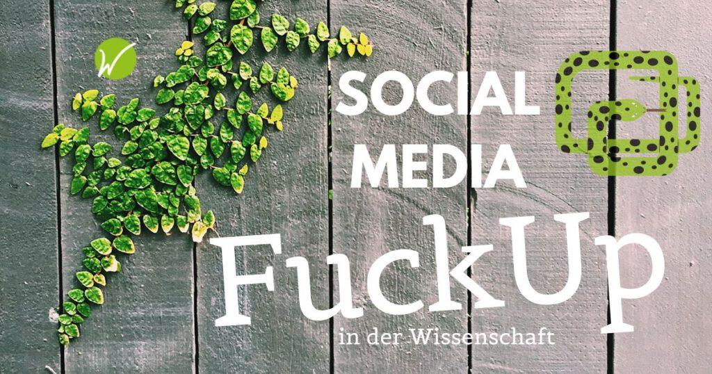Beitragsbild Rosi Würtz Social Media Fuckup Wissenschaft