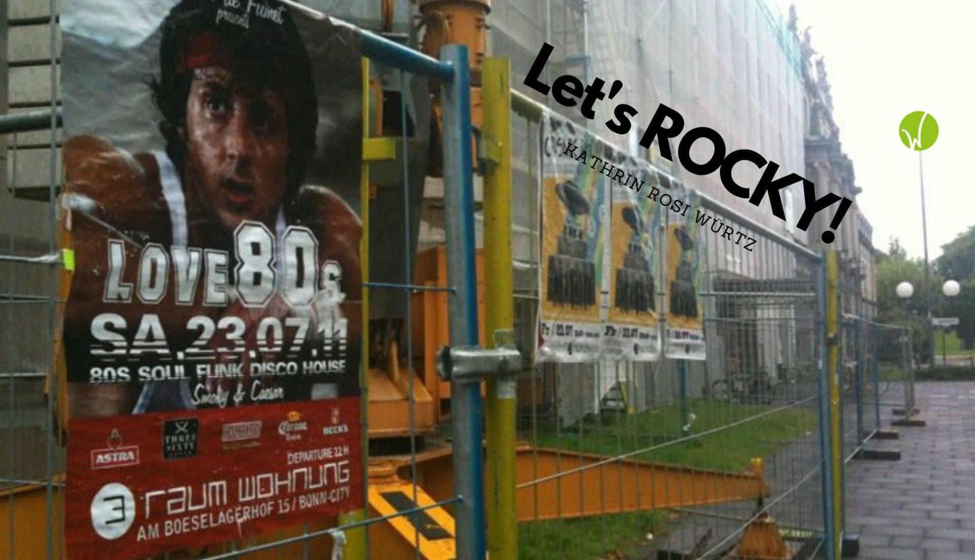 Headerbild rosiwuertz.com Rocky reloaded